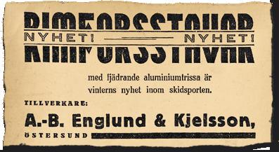 Stavreklam i Östersunds-Posten 1934-12-28: Rimforsstavar med fjädrande aluminiumtrissa är vinterns nyhet inom skidsporten.